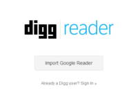 いつやるの? 今でしょ! Digg の RSSリーダ「Digg Reader」登場!